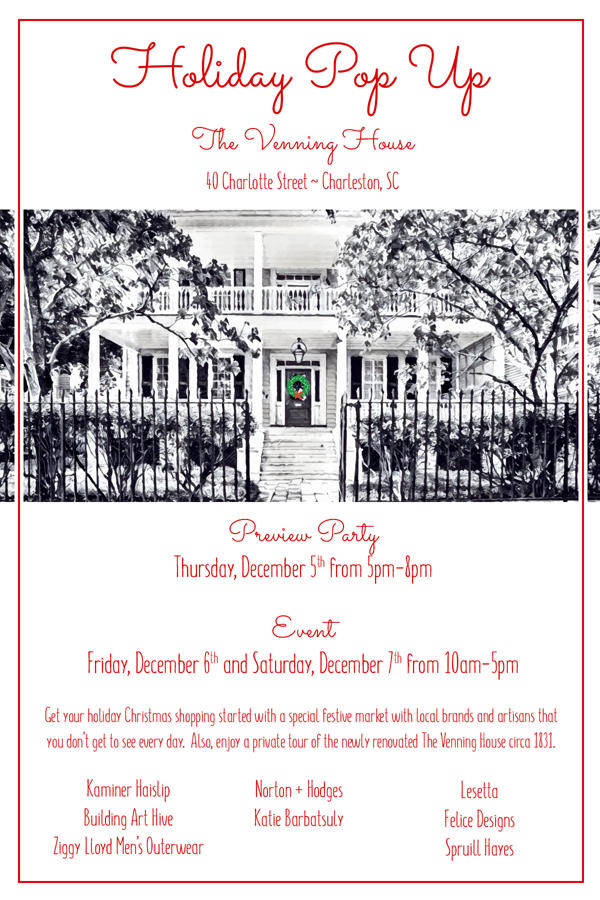 holiday pop up charleston sc  40 charlotte street the venning house